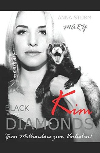 BLACK DIAMONDS . Zwei Milliardäre zum Verlieben!: Kim