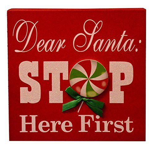 Darice Christmas Dear Santa Stop Here First Sign 8
