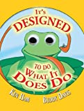 It's Designed to Do What It Does Do, Ken Ham and Buddy Davis, 0890514844