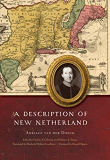 Explorers, Fortunes and Love Letters: A Window on New Netherland (Mount Ida Press)