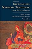 The Complete Nyingma Tradition from Sutra to Tantra, Books 15 to 17: The Essential Tantras of Mahayoga: 15-17 (Tsadra)