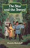 The Star and the Sword, Pamela Melnikoff, 0827605285
