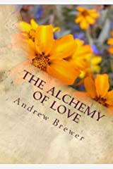 The Alchemy of Love Kindle Edition