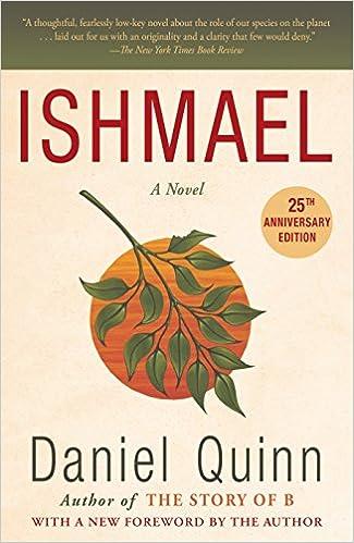 Amazon com: Ishmael: A Novel (Ishmael Series Book 1) eBook: Daniel