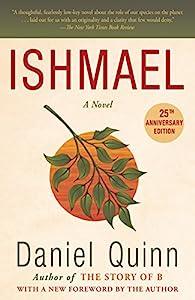 Ishmael: A Novel (Ishmael Series Book 1)