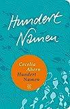 Hundert Namen: Roman (Fischer Taschenbibliothek)