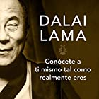 Conócete a ti mismo tal y como realmente eres Audiobook by  Dalai Lama Narrated by Josué Morales
