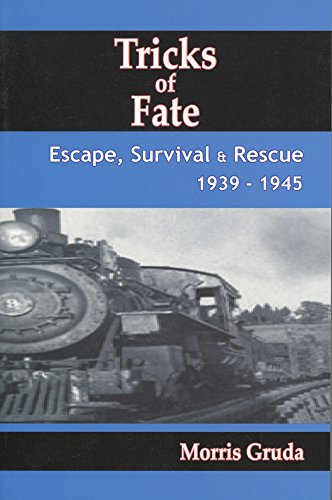 Tricks of Fate: Escape, Survival and Rescue 1939-1945