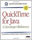 QuickTime for Java: A Developer Reference (QuickTime Developer Series)