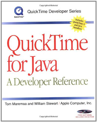 QuickTime for Java: A Developer Reference (QuickTime Developer Series) by Morgan Kaufmann