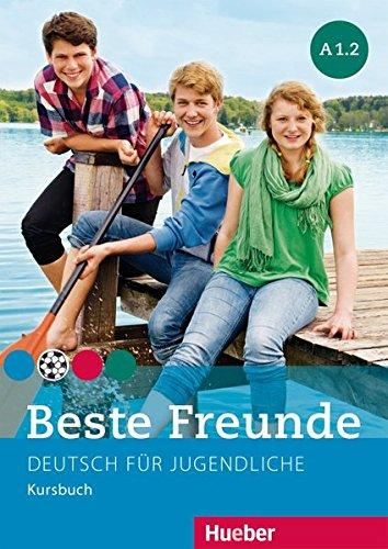 Beste Freunde A1.2: Kursbuch