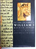 The Life and Times of William I, Maurice Ashley, 1558594493