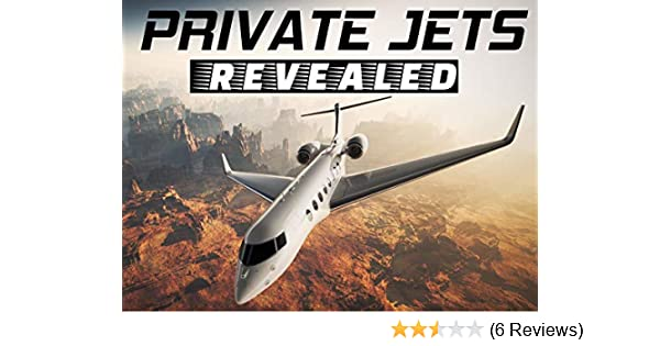 c812836b Amazon.com: Watch Private Jets Revealed | Prime Video