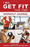 I Will Get Fit This Time!, Alex A. Lluch, 1887169970
