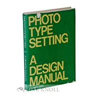 Phototypesetting: A Design Manual