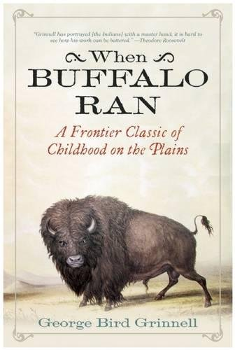 When Buffalo Ran: A Frontier Classic of Childhood on the Plains pdf epub