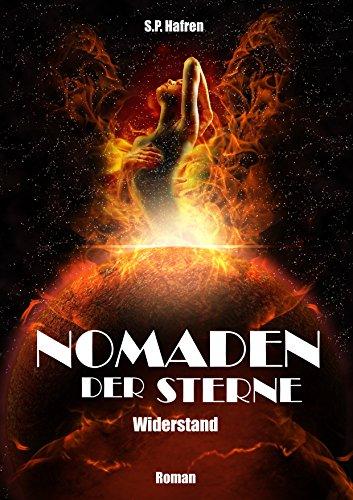 Nomaden der Sterne: Widerstand (German Edition)