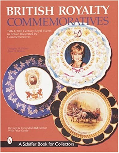 British Royalty Commemoratives (Schiffer Book for Collectors (Paperback))