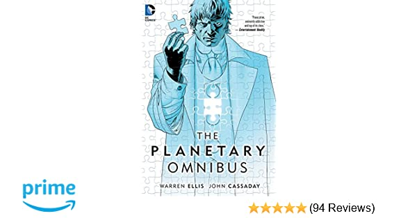The Planetary Omnibus Warren Ellis John Cassaday 8601420586550 Amazon Books