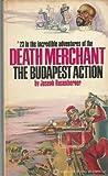 The Budapest Action, Joseph N. Rosenberger, 0523400780