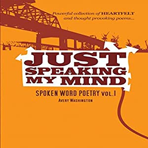 Just Speaking My Mind Audiobook