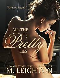 All the Pretty Lies (The Pretty Series Book 1)