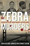 The Zebra Murders, Prentice Earl Sanders and Bennett Cohen, 1559708069