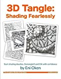 img - for 3D Tangle: Shading Fearlessly book / textbook / text book