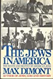 The Jews in America, Max Dimont, 0671242679