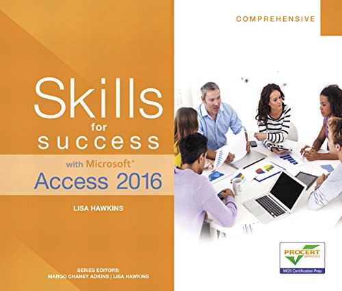 Pdf Computers Skills for Success with Microsoft Access 2016 Comprehensive (Skills for Success for Office 2016 Series)