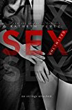 SEX Unlimited: The Unlimited Series Complete Volumes