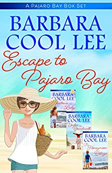 Escape to Pajaro Bay Box Set by [Lee, Barbara Cool]