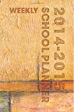 Weekly School Planner 2014-2015, Anni Wernicke, 1499685777