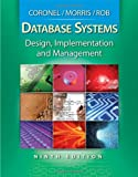 Database Systems: Design, Implementation, and Management (with Premium Web Site Printed Access Card) (Management Information Systems)