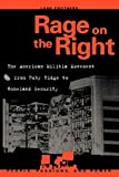 img - for Rage on the Right: The American Militia Movement from Ruby Ridge to Homeland Security (People, Passions, and Power: Social Movements, Interest Organizations, and the P) book / textbook / text book