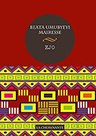 Ejo par Umubyeyi Mairesse