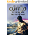 Cuffed to the Future Tied to the Past (Cuffed and Tied Book 1)