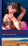 Trapped By Vialli's Vows (Wedlocked!, Book 79)
