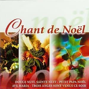 Chant De Noel