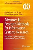 Advances in Research Methods for Information Systems Research : Data Mining, Data Envelopment Analysis, Value Focused Thinking, , 1461494621