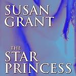 The Star Princess | Susan Grant