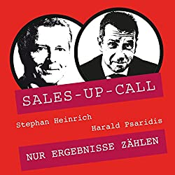 Nur Ergebnisse zählen (Sales-up-Call)