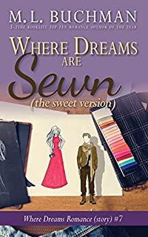 Where Dreams Are Sewn (sweet): a Pike Place Market Seattle romance (Where Dreams - sweet Book 7) by [Buchman, M. L.]