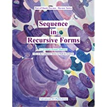 Sequence in Recursive Forms: For College-bound Students (Quick Preview / Review Series Book 4)