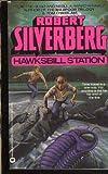 Hawksbill Station, Robert A. Silverberg, 0446340561