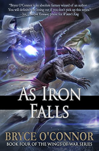As Iron Falls (The Wings of War Book -