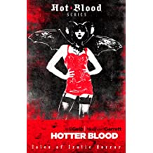 Hotter Blood (The Hot Blood Series Book 2)