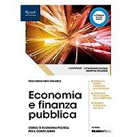 Economia e finanza pubblica. (Adozione tipo B). Per le Scuole superiori. Con ebook. Con espansione online