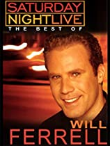 Saturday Night Live (SNL) The Best of Will Ferrell Vol 1  Directed by Lorne Michaels