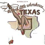Best Little Whorehouse In Texas (1978 Original Broadway Cast Recording)